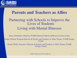 Parents and Teachers as Allies Partnering with Schools to Improve the Lives of Students Living with Mental Illnesses