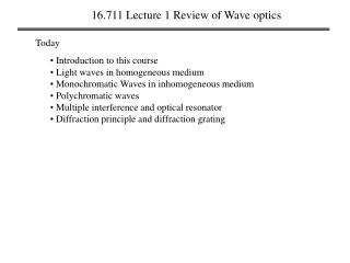 16.711 Lecture 1 Review of Wave optics