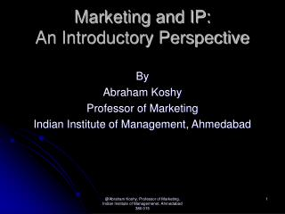 Marketing and IP:  An Introductory Perspective