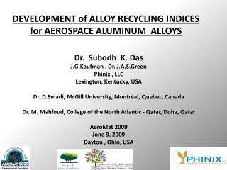 DEVELOPMENT of ALLOY RECYCLING INDICES  for AEROSPACE ALUMINUM  ALLOYS