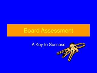 Board Assessment