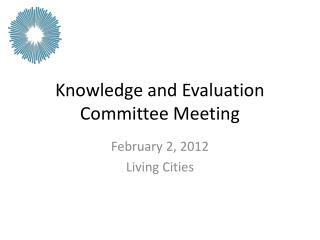 Knowledge and Evaluation Committee Meeting