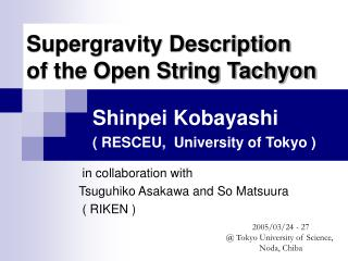 Supergravity Description of the Open String Tachyon