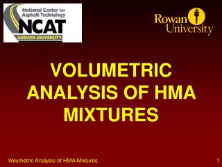 VOLUMETRIC ANALYSIS OF HMA MIXTURES