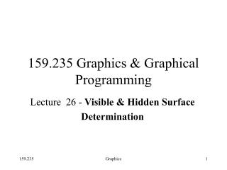 159.235 Graphics & Graphical  Programming