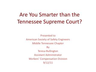 Are You Smarter than the Tennessee Supreme Court?