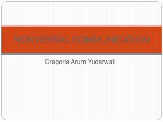 NONVERBAL COMMUNICATION