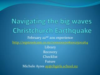 Navigating the big waves Christchurch Earthquake