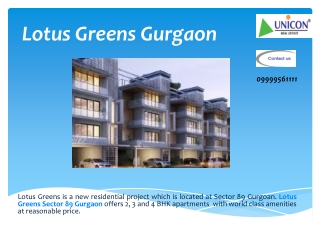 Lotus Greens Gurgaon - Launch In Sector 89 Gurgaon