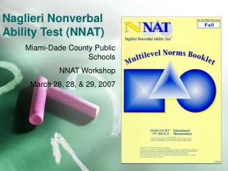 Naglieri Nonverbal Ability Test (NNAT)