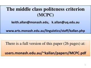 The middle class politeness criterion ( MCPC ) k eith.allan@monash.edu, k.allan@uq.edu.au www.arts.monash.edu.au/ling