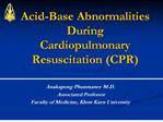 acid-base abnormalities during cardiopulmonary resuscitation cpr