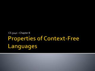 Properties of Context-Free Languages