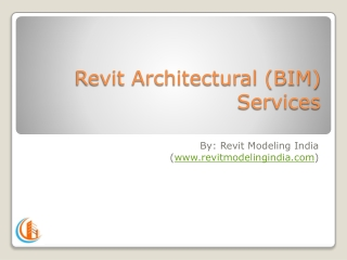 Revit Architectural Services   BIM Architecture   Outsource