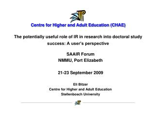 The potentially useful role of IR in research into doctoral study success: A user's perspective
