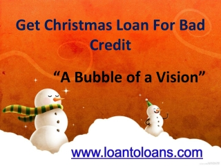 Get Bad Credit Christmas Loan