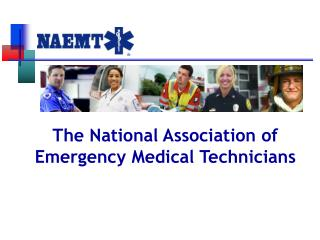 The National Association of Emergency Medical Technicians