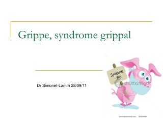 Grippe, syndrome grippal