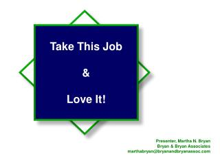 Take This Job  &  Love It!