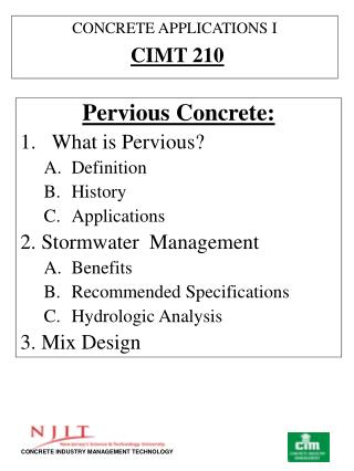 Pervious Concrete: What is Pervious? Definition History Applications 2. Stormwater  Management Benefits Recommended Spec