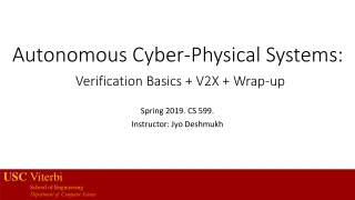 Autonomous Cyber-Physical Systems: Verification Basics + V2X + Wrap-up