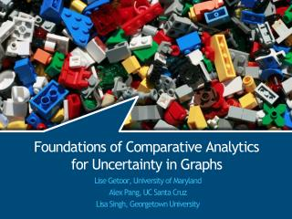Foundations of Comparative Analytics for Uncertainty in Graphs