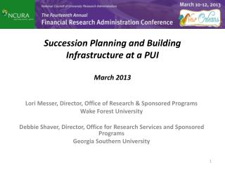 Succession Planning and Building Infrastructure at a PUI  March 2013