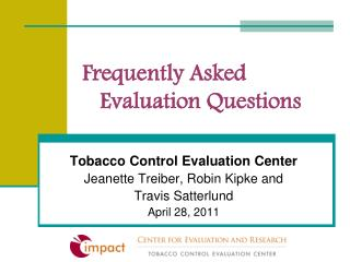 Frequently Asked Evaluation Questions