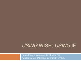 Using wish; using if