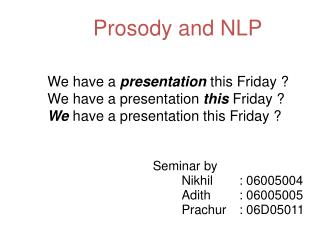 Prosody and NLP