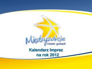Kalendarz Imprez na rok 2012