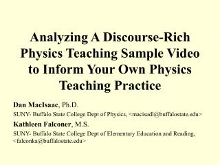 Analyzing A Discourse-Rich Physics Teaching Sample Video to Inform Your Own Physics Teaching Practice