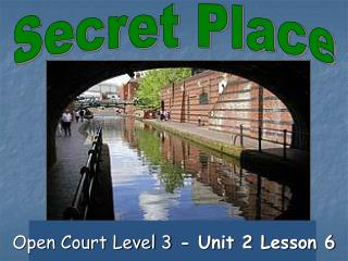 Open Court Level 3  - Unit 2 Lesson 6