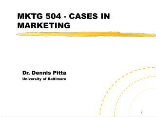 MKTG 504 - CASES IN MARKETING