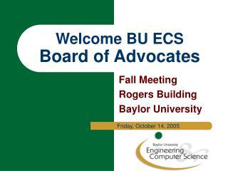 Welcome BU ECS Board of Advocates