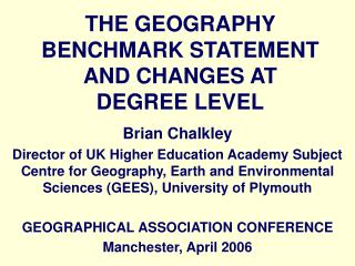 THE GEOGRAPHY BENCHMARK STATEMENT AND CHANGES AT DEGREE LEVEL