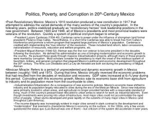 Politics, Poverty, and Corruption in 20 th -Century Mexico