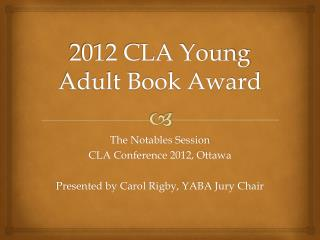 2012 CLA Young Adult Book Award