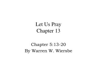 Let Us Pray Chapter 13