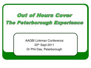 Out of Hours Cover The Peterborough Experience