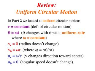 Review: Uniform Circular Motion
