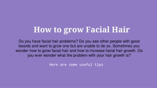 how to grow facial hair