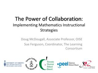 The Power of Collaboration : Implementing Mathematics Instructional Strategies