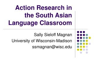 Action Research in the South Asian Language Classroom