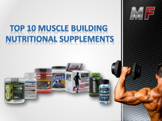 Top 10 Muscle Building Nutritional Supplements