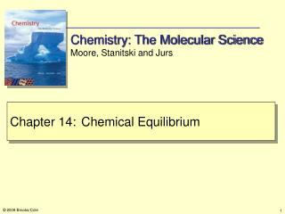 Chemistry: The Molecular Science Moore, Stanitski and Jurs
