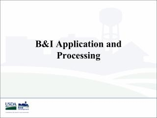 B&I Application and Processing