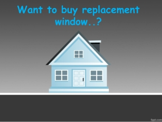 Want to buy replacement window..?