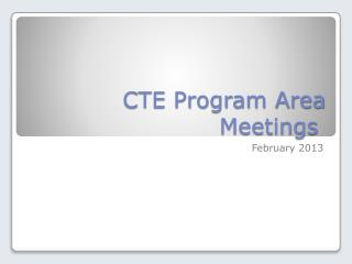 CTE Program Area Meetings