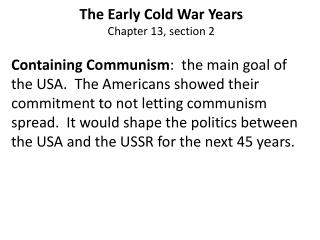 The Early Cold War Years Chapter 13, section 2